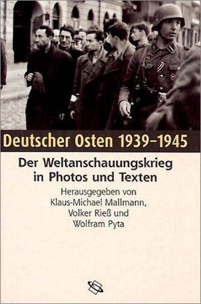 Deutscher Osten 1939 - 1945 als Buch (gebunden)