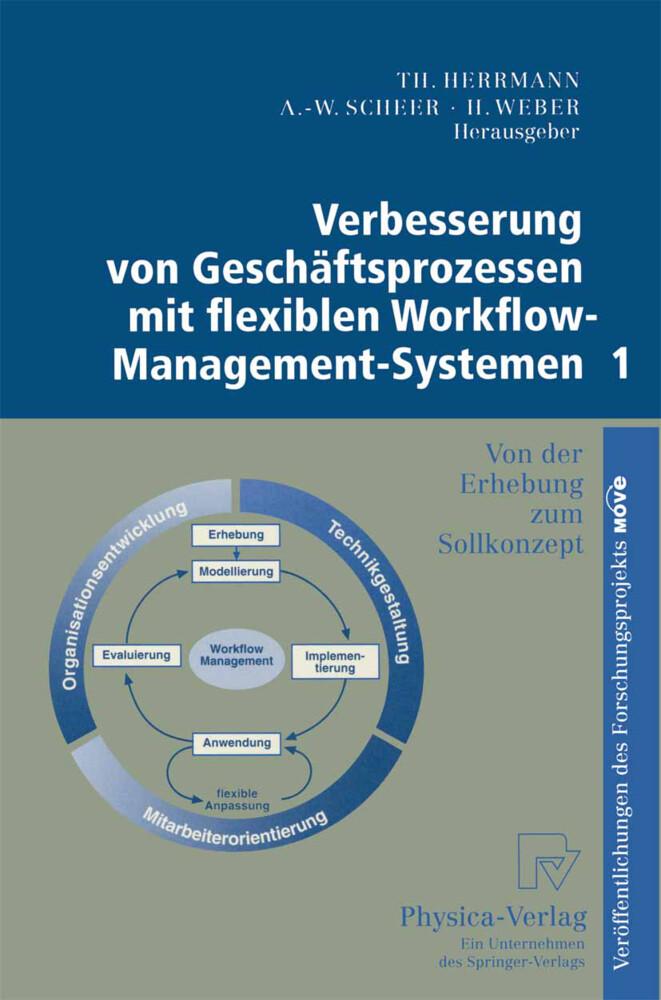 Verbesserung von Geschäftsprozessen mit flexiblen Workflow-Management-Systemen 1 als Buch (kartoniert)