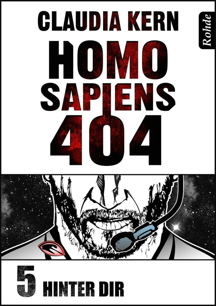Homo Sapiens 404 Band 5: Hinter dir als eBook epub