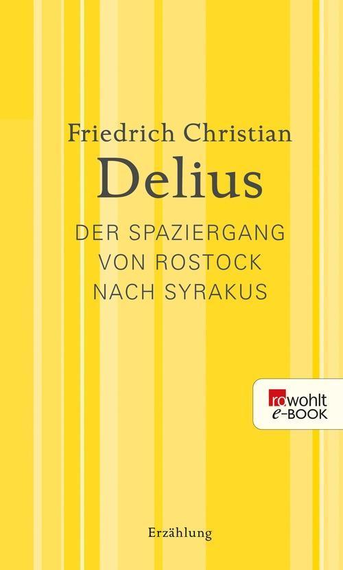 Der Spaziergang von Rostock nach Syrakus als eBook epub