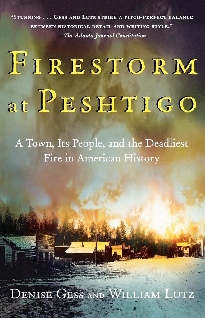 Firestorm at Peshtigo als Taschenbuch