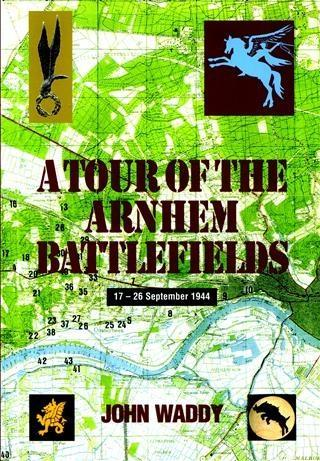 Tour of the Arnhem Battlefields als eBook epub
