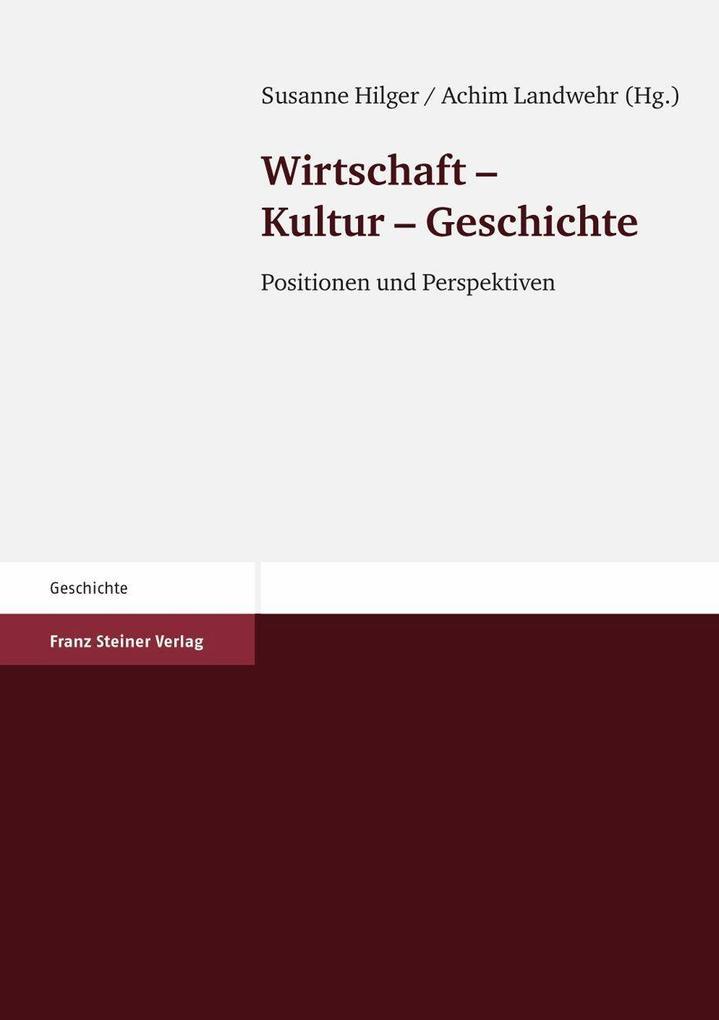 Wirtschaft - Kultur - Geschichte als eBook pdf