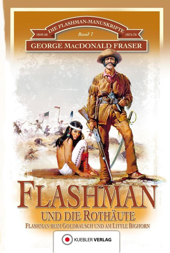 Flashman und die Rothäute als eBook epub