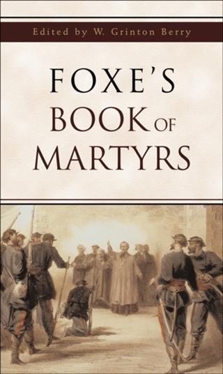 Foxe's Book of Martyrs als eBook epub