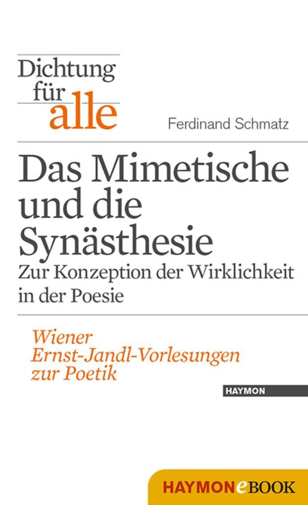 Dichtung für alle: Das Mimetische und die Synästhesie. Zur Konzeption der Wirklichkeit in der Poesie als eBook epub