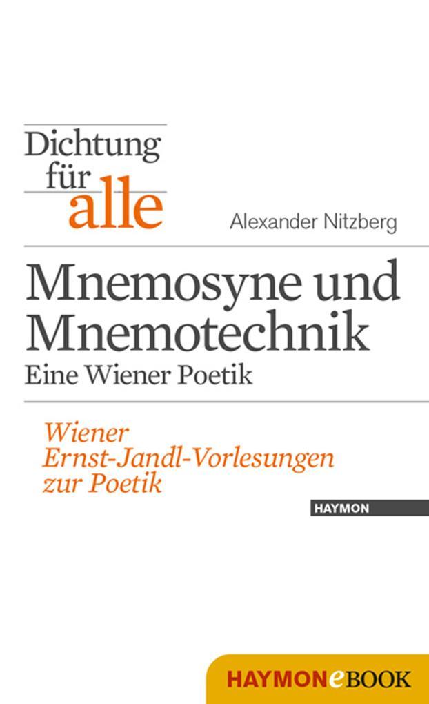 Dichtung für alle: Mnemosyne und Mnemotechnik. Eine Wiener Poetik als eBook epub
