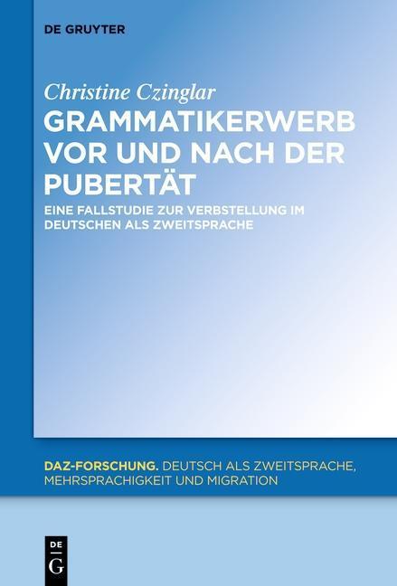 Grammatikerwerb vor und nach der Pubertät als eBook pdf