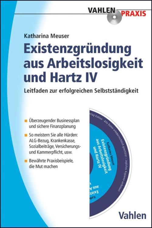 Existenzgründung aus Arbeitslosigkeit und Hartz IV als eBook epub