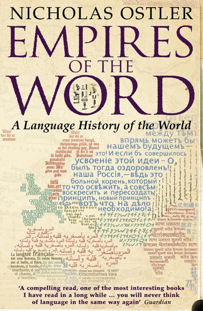 Empires of the Word: A Language History of the World als eBook epub