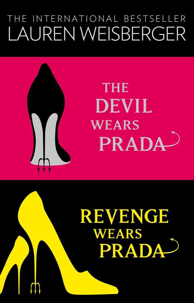 The Devil Wears Prada Collection: The Devil Wears Prada, Revenge Wears Prada als eBook epub