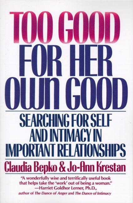 Too Good For Her Own Good als eBook epub