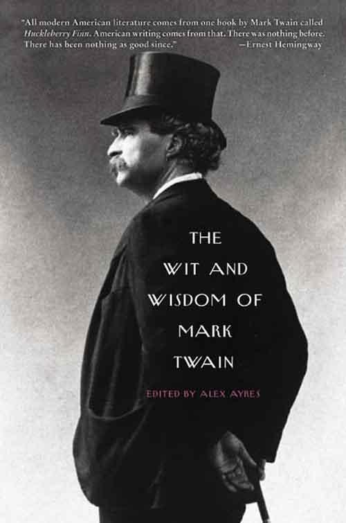 The Wit and Wisdom of Mark Twain als eBook epub