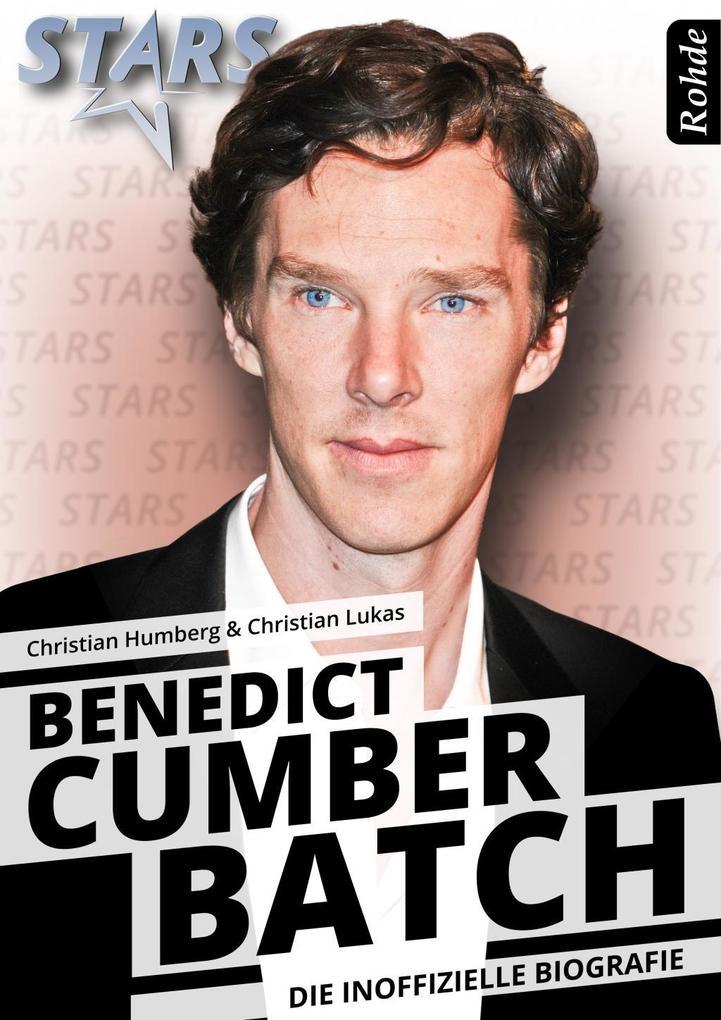 Benedict Cumberbatch - Die inoffizielle Biografie als eBook epub