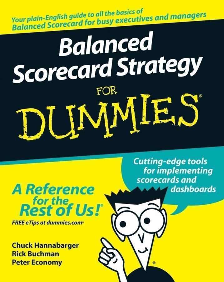 Balanced Scorecard Strategy For Dummies als eBook epub
