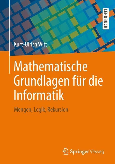 Mathematische Grundlagen für die Informatik als Buch (kartoniert)