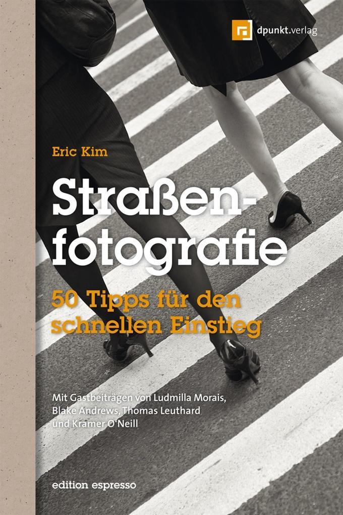 Straßenfotografie (Edition Espresso) als eBook pdf
