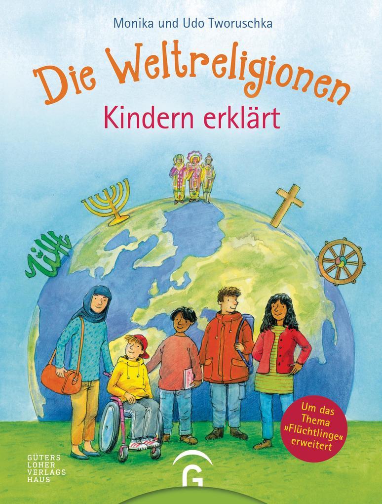 Die Weltreligionen - Kindern erklärt als eBook epub