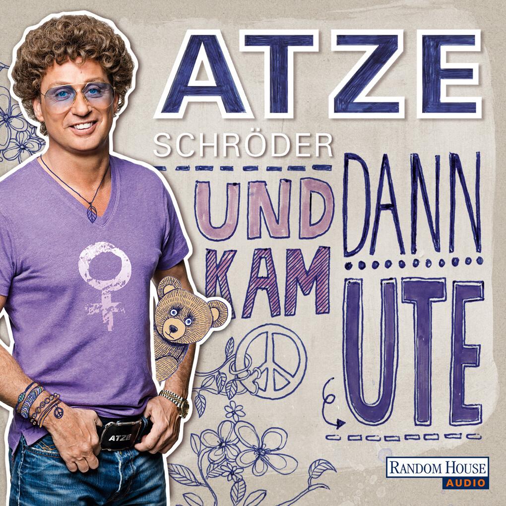 Und dann kam Ute als Hörbuch Download