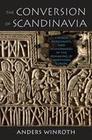 The Conversion of Scandinavia