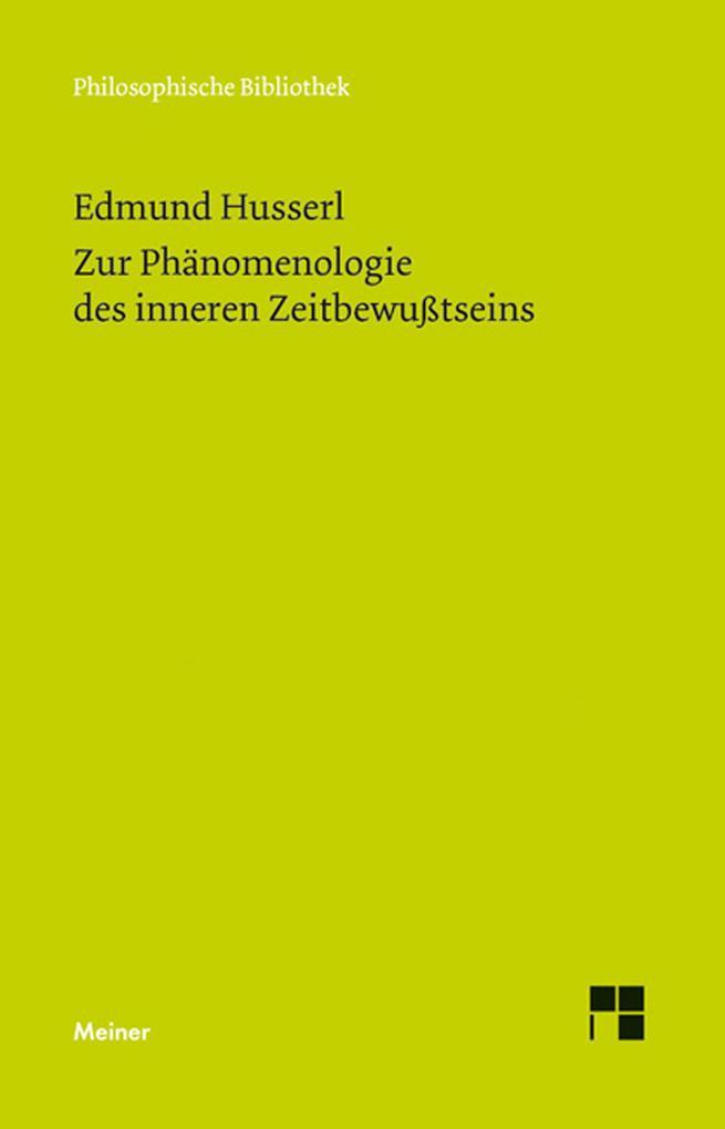 Zur Phänomenologie des inneren Zeitbewußtseins als eBook pdf