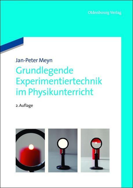 Grundlegende Experimentiertechnik im Physikunterricht als eBook pdf
