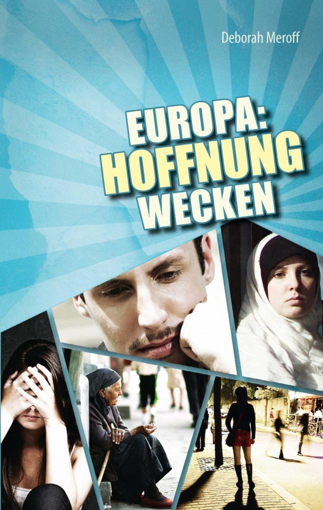 Europa: Hoffnung wecken als eBook epub