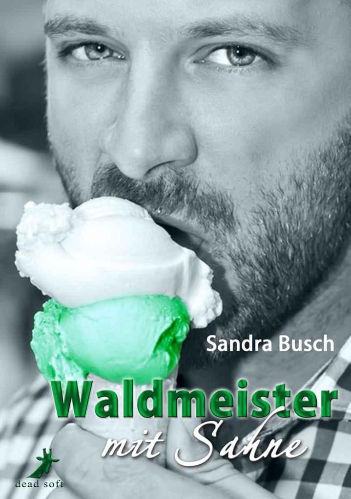 Waldmeister mit Sahne als eBook epub