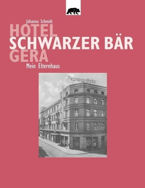 Hotel Schwarzer Bär Gera als eBook epub