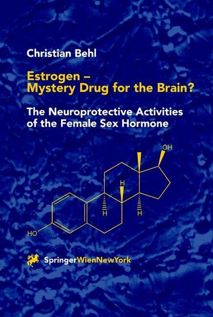 Estrogen - Mystery Drug for the Brain? als Buch (gebunden)