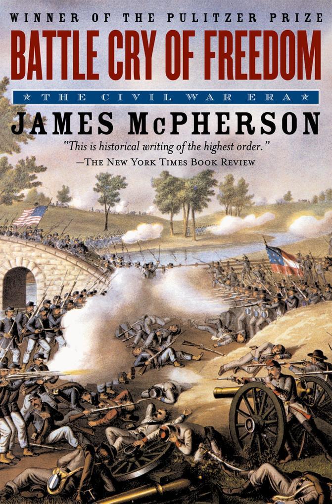 Battle Cry of Freedom als eBook epub