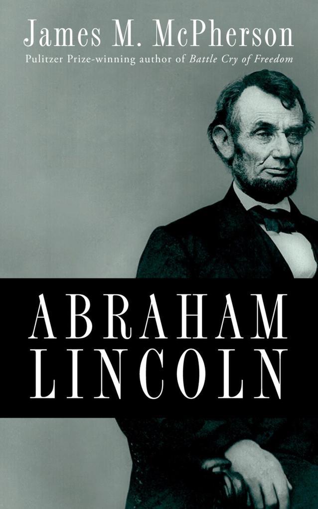Abraham Lincoln als eBook epub