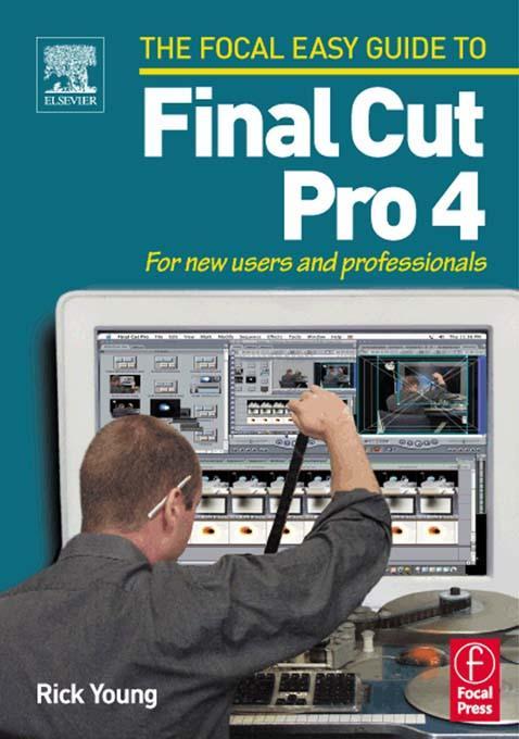 Focal Easy Guide to Final Cut Pro 4 als eBook epub