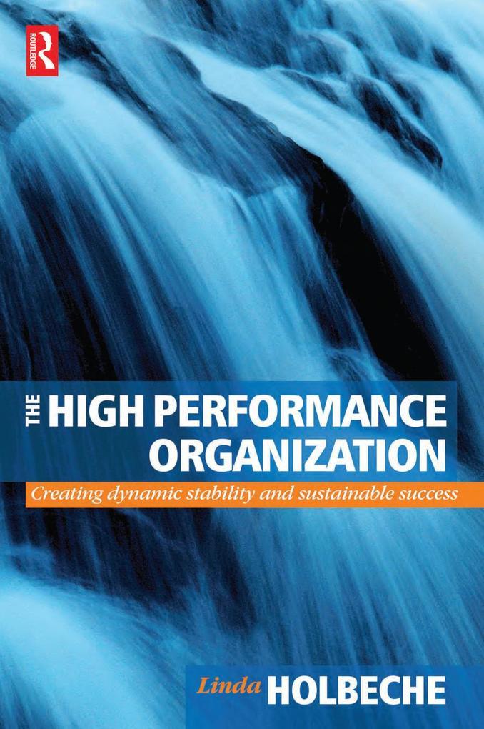 The High Performance Organization als eBook epub