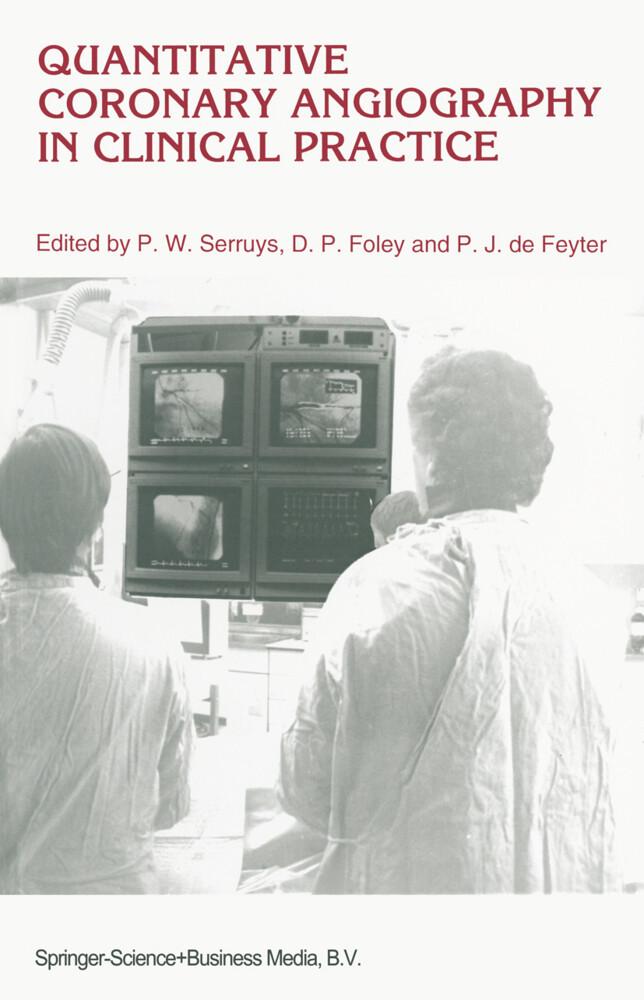 Quantitative Coronary Angiography in Clinical Practice als Buch (gebunden)