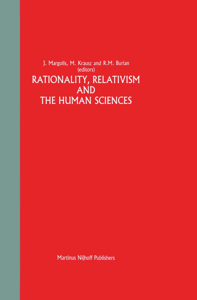 Rationality, Relativism and the Human Sciences als Buch (gebunden)