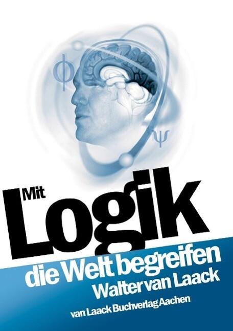 Mit Logik die Welt begreifen als eBook epub