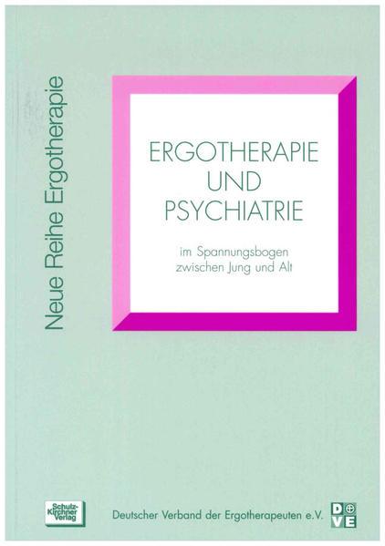 Ergotherapie und Psychiatrie als Buch (kartoniert)