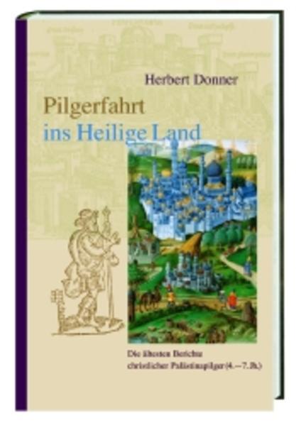 Pilgerfahrt ins Heilige Land als Buch (gebunden)