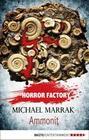 Horror Factory 16 - Ammonit