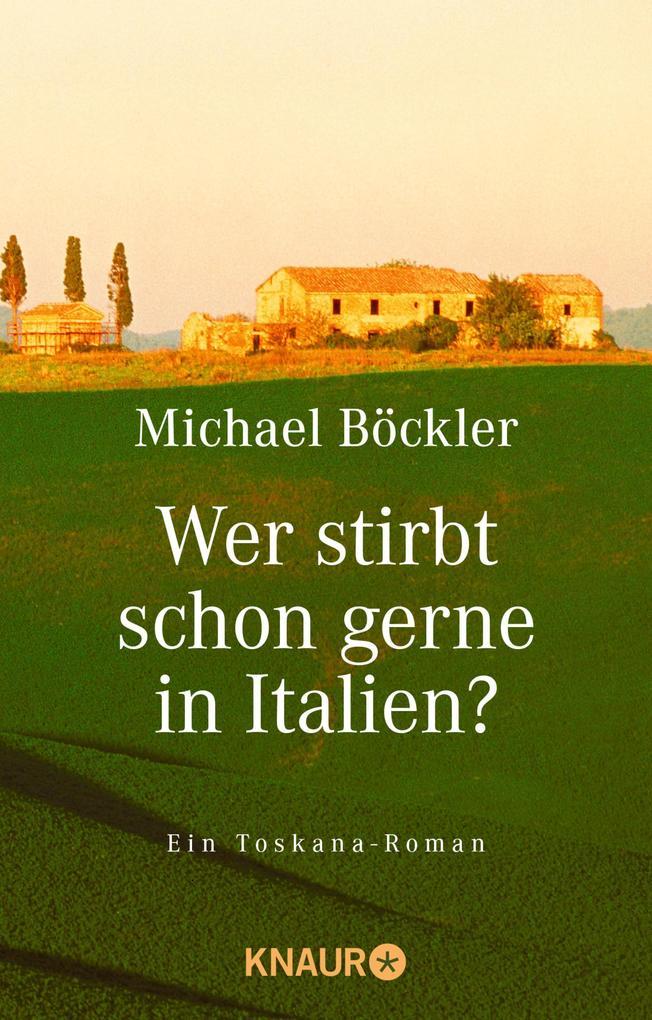 Wer stirbt schon gerne in Italien? als eBook epub