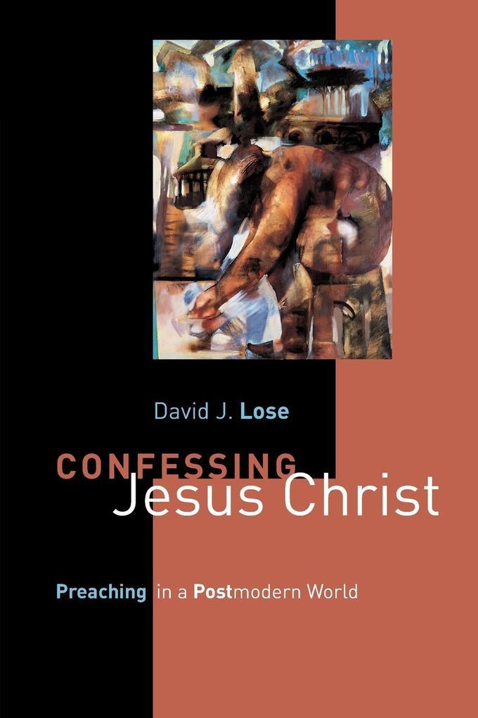 Confessing Jesus Christ als Taschenbuch