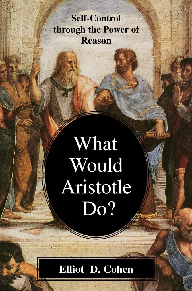 What Would Aristotle Do? als Taschenbuch