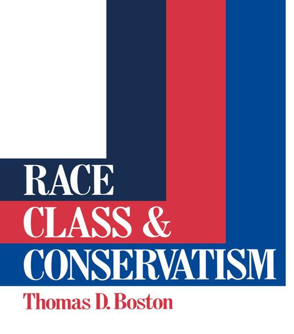 Race, Class and Conservatism als eBook epub