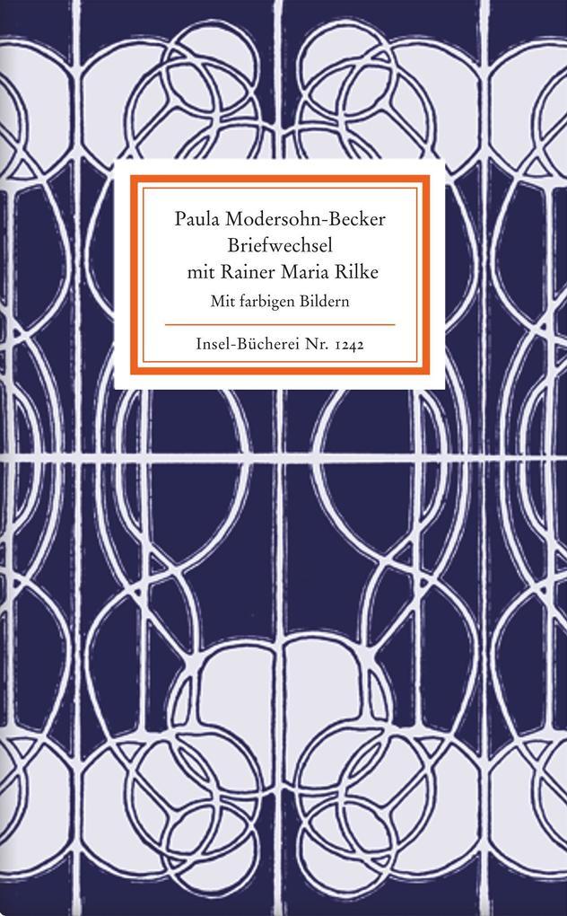 Briefwechsel mit Rainer Maria Rilke als Buch (gebunden)