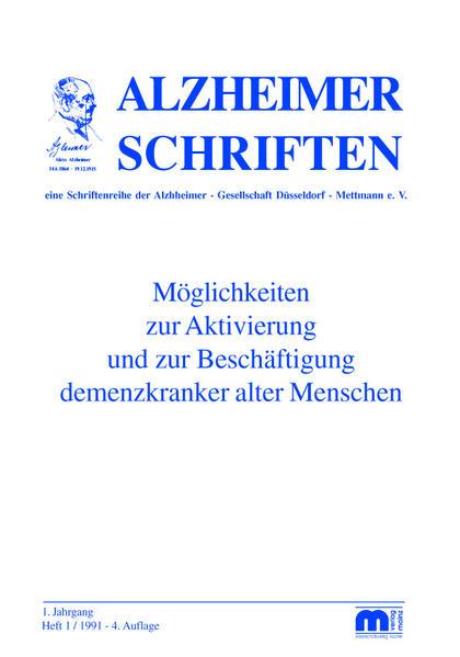 Möglichkeiten zur Aktivierung und Beschäftigung demenzkranker alter Menschen als Buch (kartoniert)
