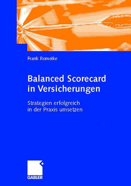 Balanced Scorecard in Versicherungsunternehmen als Buch