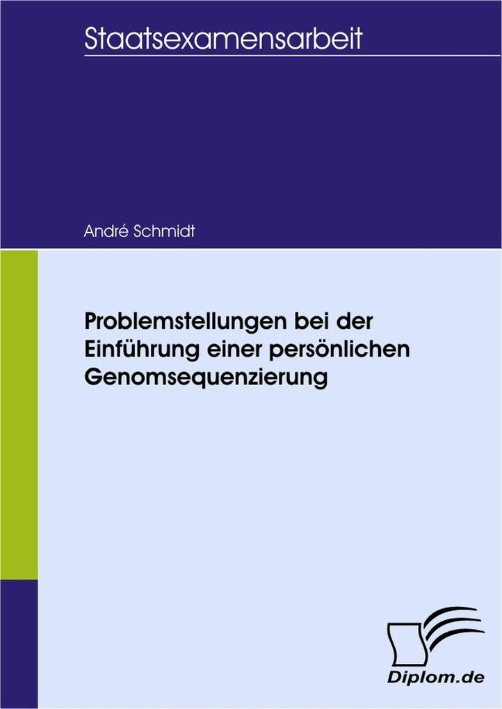 Problemstellungen bei der Einführung einer persönlichen Genomsequenzierung als eBook pdf