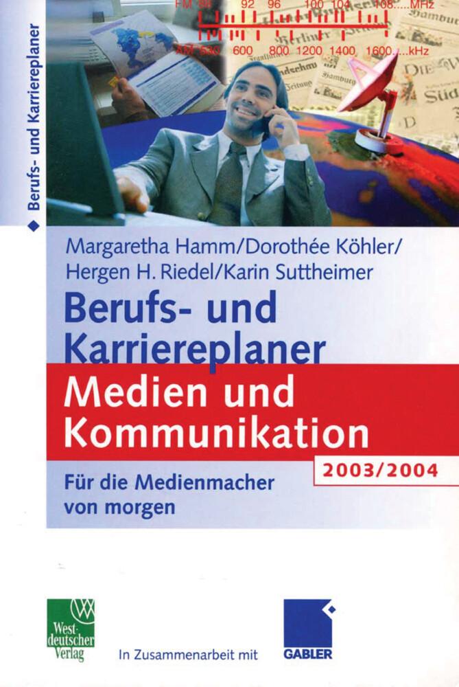 Berufs- und Karriereplaner Medien und Kommunikation 2003/2004 als Buch (kartoniert)