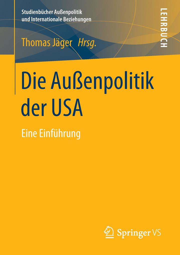 Die Außenpolitik der USA als Buch (kartoniert)